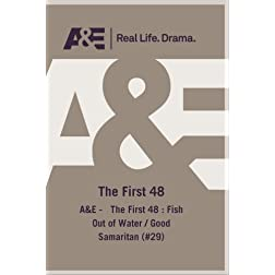 A&amp;E -   The First 48 : Fish Out of Water / Good Samaritan (#29)