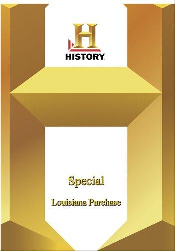 History -   Special : Louisiana Purchase