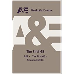 A&amp;E -   The First 48 : Silenced (#68)