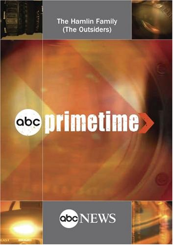 ABC News Primetime The Hamlin Family (The Outsiders)