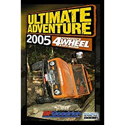 4Wheel &amp; Off-Road Magazine's - Ultimate Adventure 2005