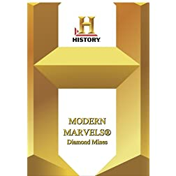 History -- Modern Marvels Diamond Mines