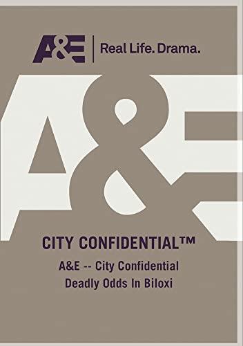 A&E -- City Confidential Deadly Odds In Biloxi