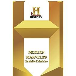 History -- Modern Marvels Battlefield Medicine