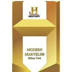 History --  Modern Marvels Edison Tech