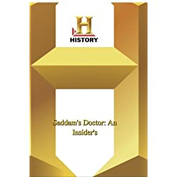 History -- Saddam's Doctor: An Insider's