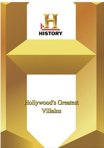 History -- Hollywood's Greatest Villains