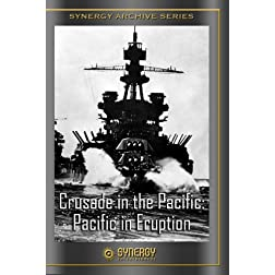 The Crusade in the Pacific: Pacific in the Eruption