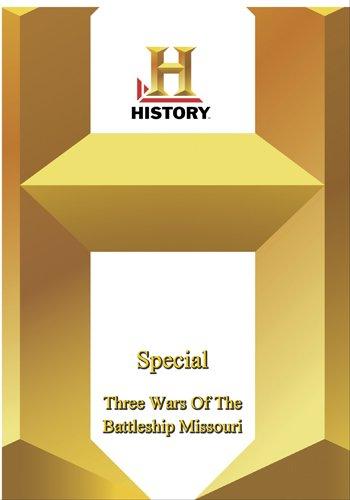 History -   Special : The Three Wars Of The Battleship Missouri