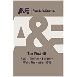 A&E -   The First 48 : Family Affair / The Hustler (#51)