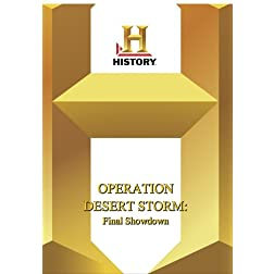 History -- Operation Desert Storm : The Final Showdown