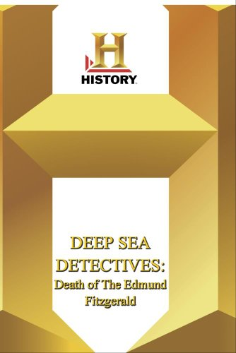 History -- Deep Sea Detecties vDeath of The Edmund Fitzgerald