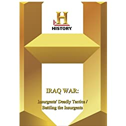 History -- Iraq WarInsurgents' Deadly Tactics / B