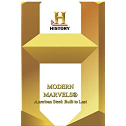 History -- Modern Marvels American Steel: Built to Last