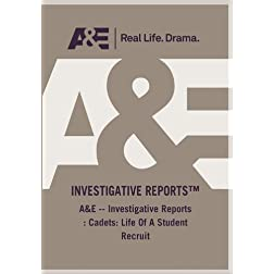 A&E -- Investigative Reports : Cadets: Life Of A Student Recruit
