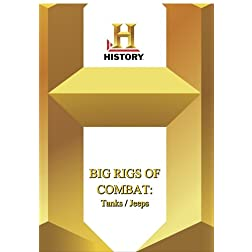 History --  Big Rigs of Combat : Tanks / Jeeps