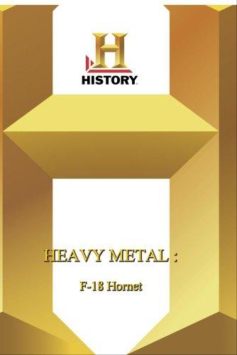 History -- Heavy Metal : F-18 Hornet