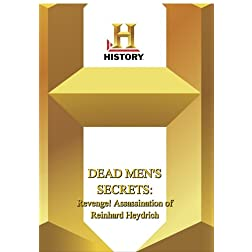 History -- Dead Men's Secrets : Revenge! Assassination of Rein