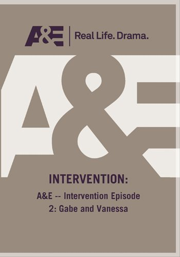 A&E -- Intervention Episode 2: Gabe and Vanessa