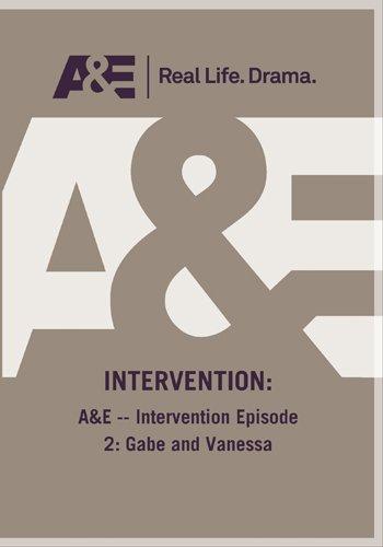 A&E -- Intervention Episode 2: Gabe and Vanessa