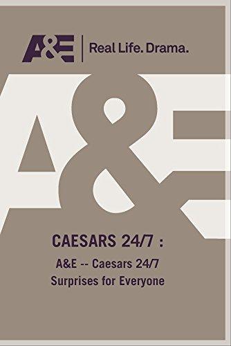 A&E -- Caesars 24/7 Surprises for Everyone