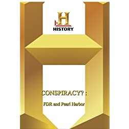 History -- Conspiracy? FDR and Pearl Harbor