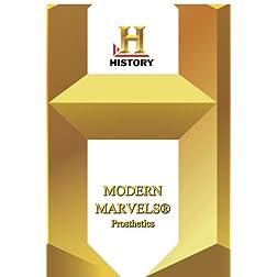 History -- Modern Marvels Prosthetics