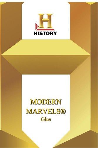 History -- Modern Marvels Glue