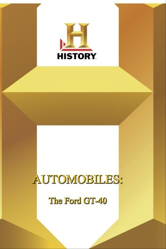 History -- Automobiles Ford GT-40, The