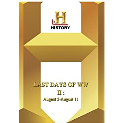 History -- Last Days of WWII August 5-August 11