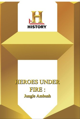 History -- Heroes Under Fire Jungle Ambush