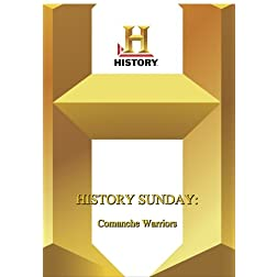 History -- History Sunday Comanche Warriors