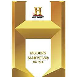 History -- Modern Marvels 90's Tech