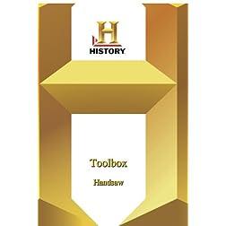 History -   Toolbox : Handsaw