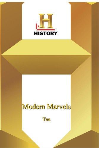 History -   Modern Marvels : Tea