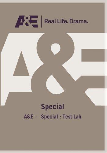A&E -   Special : Test Lab