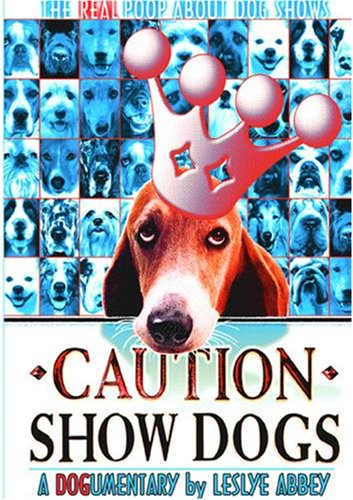 Caution: Show Dogs!
