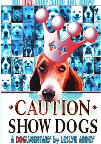 Caution: Show Dogs!