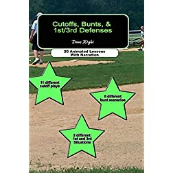 Cutoffs, Bunts, &amp; 1st/3rd Defenses, Done Right