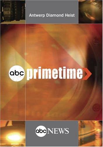 ABC News Primetime Antwerp Diamond Heist