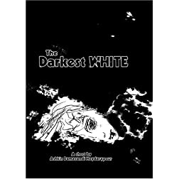 The Darkest WHITE