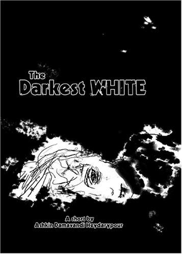 The Darkest WHITE