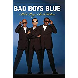 Bad Boys Blue - Bad Boys Best Videos