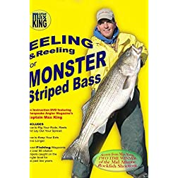 EELING & REELING for Monster Striped Bass with Capt Max King