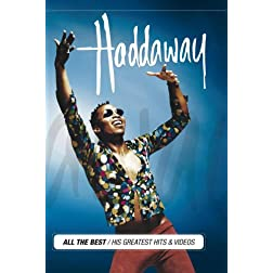 Haddaway - His Greatest Hits & Videos