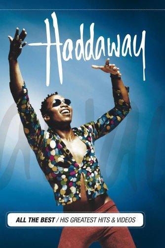 Haddaway - His Greatest Hits & Videos