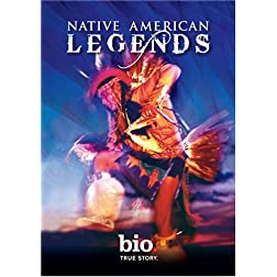 Biography: Native American Legends