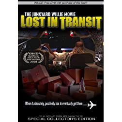 the Junkyard Willie Movie: Lost In Transit