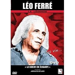 Leo Ferre - Le coeur en echarpe (French only)