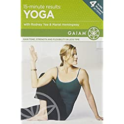 Rodney Yee/Mariel Hemingway: 15-Minute Results Yoga